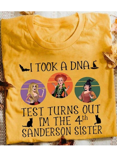 I Took A DNA Test Turns Out I'm The 4th Sanderson Sister Tee