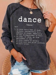 Dance Definition Printed Sweatshirt