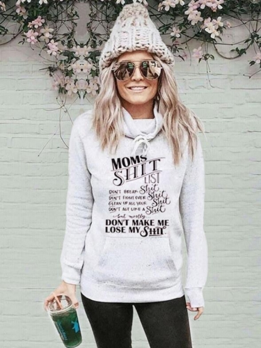 Mom's Sh*t List Funny Sweatshirt