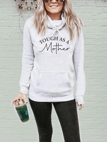 Tough As A Mother Sweatshirt